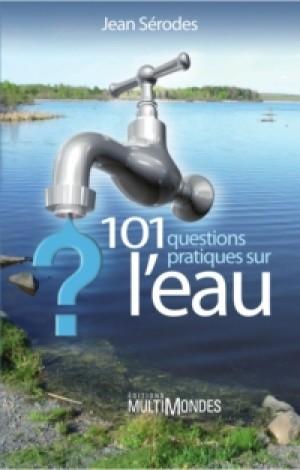 101 questions pratiques sur l'eau by Jean Sérodes from De Marque in Français category
