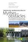 Énergies renouvelables : mythes et obstacles by Jean-François Lefebvre from De Marque in Français category