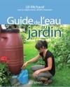 Guide de l'eau au jardin by Lili Michaud from De Marque in Français category