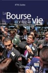 La Bourse contre la vie by ATTAC-Québec from De Marque in Français category