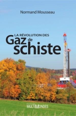 La révolution des gaz de schiste by Normand Mousseau from De Marque in Français category