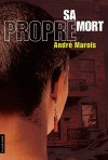 Sa propre mort by André Marois from De Marque in Français category