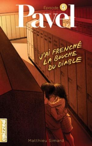 J'ai frenché la bouche du diable by Matthieu Simard from De Marque in Français category