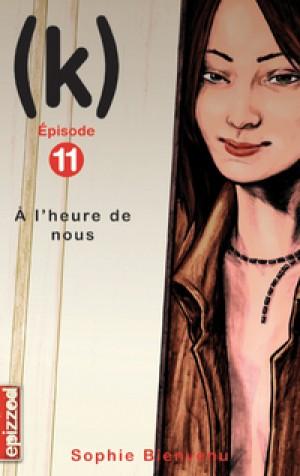 À l'heure de nous by Sophie Bienvenu from De Marque in Français category