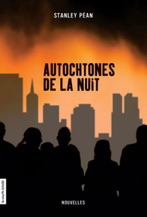 Autochtones de la nuit by Stanley Péan from De Marque in Français category