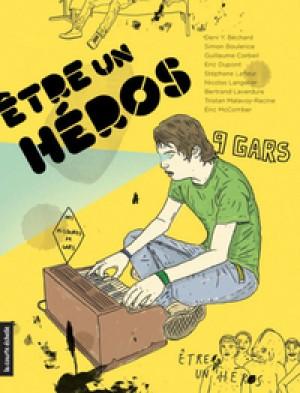 Être un héros by Deni Y. Béchard from De Marque in Français category
