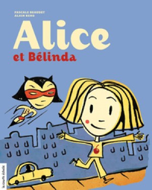 Alice et Bélinda by Pascale Beaudet from De Marque in Français category