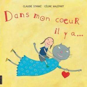 Dans mon coeur, il y a... by Claudie Stanké from De Marque in Français category
