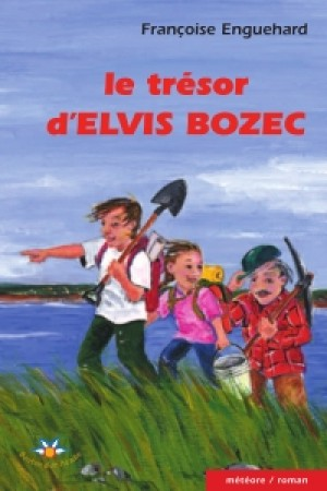 Le trésor d'Elvis Bozec by Françoise Enguehard from De Marque in Français category