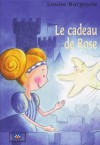 Le cadeau de Rose by Louise Burgoyne from  in  category