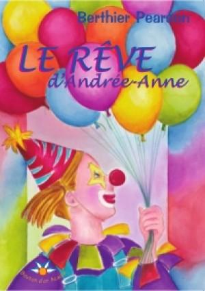 Le rêve d'Andrée-Anne by Berthier Pearson from De Marque in Français category