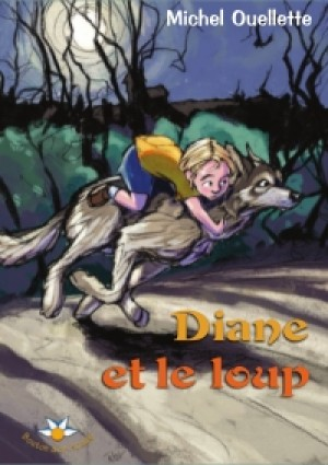 Diane et le loup by Michel Ouellette from De Marque in Français category