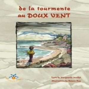 De la tourmente au doux vent by Marguerite Maillet from De Marque in Français category