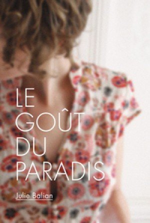 Le goût du paradis by Julie Balian from De Marque in Français category