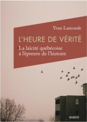 L'heure de vérité by Yvan Lamontage from De Marque in Français category