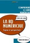 État des lieux de la Bd numérique by Sébastien Naeco from De Marque in Français category