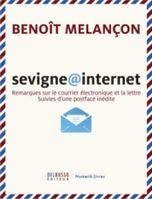 Sevigne@Internet by Benoît Melançon from De Marque in Français category