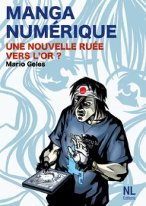 Manga numérique by Mario Geles from De Marque in Français category