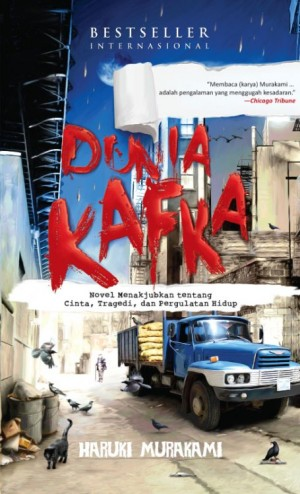 Dunia Kafka by Haruki Murakami from Pustaka Alvabet in Indonesian Novels category