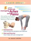 5 Steps Towards Managing Aches And Pains by Anjali Arora from Sterling Publishers Pvt Ltd in Family & Health category