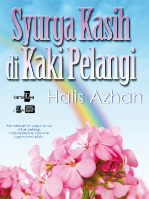 Syurga Kasih Di Kaki Pelangi by Halis Azhan from  in  category