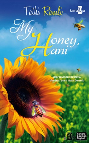 My Honey, Hani by Fathi Ramli from KarnaDya Solutions Sdn Bhd in Romance category