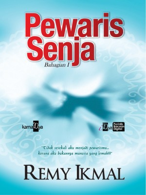 Pewaris Senja Bahagian 1 by Remy Ikmal from KarnaDya Solutions Sdn Bhd in General Novel category