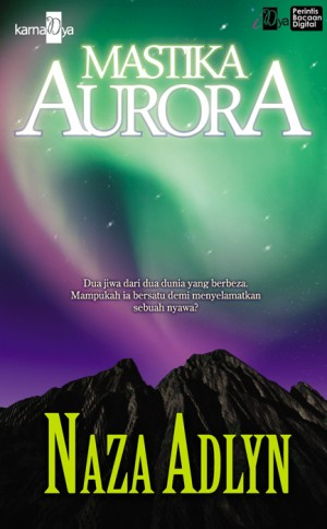 Mastika Aurora by Naza Adlyn from KarnaDya Solutions Sdn Bhd in General Novel category