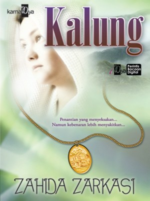 Kalung by Zahida Zarkasi from KarnaDya Solutions Sdn Bhd in General Novel category
