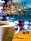 Jingga Selepas Hujan by Mira Muskam from KarnaDya Solutions Sdn Bhd in Chick-Lit category