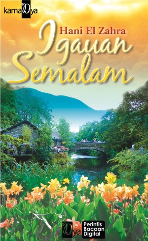 Igauan Semalam by Hani El Zahra from KarnaDya Solutions Sdn Bhd in General Novel category