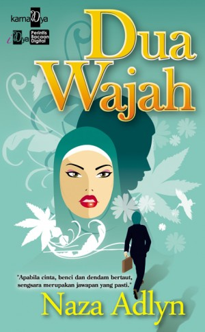 Dua Wajah by Naza Adlyn from KarnaDya Solutions Sdn Bhd in General Novel category