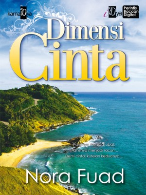 Dimensi Cinta by Nora Fuad from KarnaDya Solutions Sdn Bhd in Romance category
