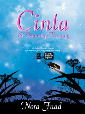 Cinta Si Kunang-Kunang by Nora Fuad from KarnaDya Solutions Sdn Bhd in Romance category