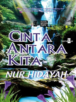 Cinta Antara Kita by Nur Hidayah from KarnaDya Solutions Sdn Bhd in Romance category