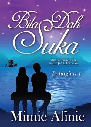 Bila Dah Suka (Bahagian 1) by Mimie Afinie from  in  category
