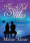 Bila Dah Suka (Bahagian 3) by Mimie Afinie from KarnaDya Solutions Sdn Bhd in Romance category