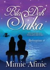 Bila Dah Suka (Bahagian 4) by Mimie Afinie from KarnaDya Solutions Sdn Bhd in Romance category