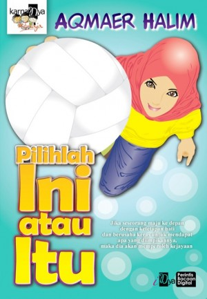 Pilihlah Ini Atau Itu by Aqmaer Halim from  in  category