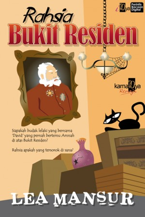 Rahsia Bukit Residen by Lea Mansur from KarnaDya Solutions Sdn Bhd in Teen Novel category