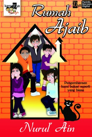Rumah Ajaib by Nurul' Ain from KarnaDya Solutions Sdn Bhd in Teen Novel category