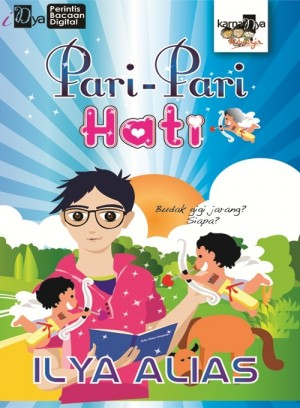 Pari-Pari Hati by Ilya Alias from KarnaDya Solutions Sdn Bhd in Teen Novel category