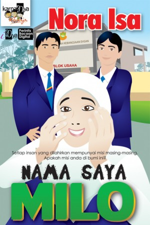 Nama Saya Milo by Nora Isa from KarnaDya Solutions Sdn Bhd in Teen Novel category