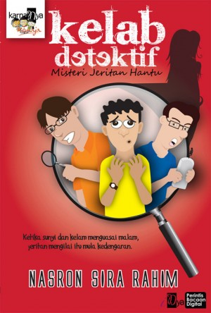 Kelab Detektif: Misteri Jeritan Hantu by Nasron Sira Rahim from  in  category