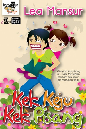 Kek Keju Kek Pisang by Lea Mansur from KarnaDya Solutions Sdn Bhd in Teen Novel category