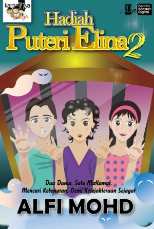 Hadiah Puteri Elina 2 by Alfi Mohd from KarnaDya Solutions Sdn Bhd in Teen Novel category
