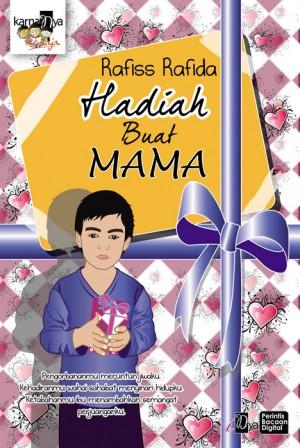 Hadiah Buat Mama