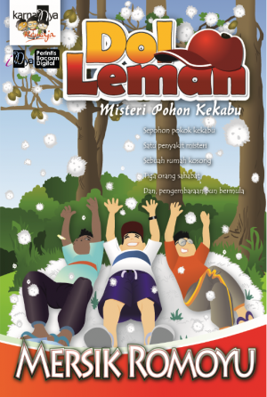 Dol Leman: Misteri Pohon Kekabu by Mersik Romoyu from KarnaDya Solutions Sdn Bhd in Teen Novel category