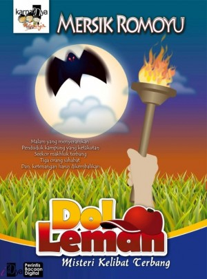 Dol Leman: Misteri Kelibat Terbang by Mersik Romoyu from KarnaDya Solutions Sdn Bhd in Teen Novel category