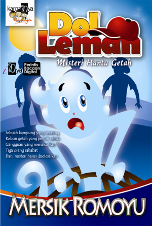 Dol Leman: Misteri Hantu Getah by Mersik Romoyu from KarnaDya Solutions Sdn Bhd in Teen Novel category